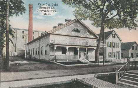 Cape Cod Cold Storage & Cape Cod Cold Storage - Provincetown History Preservation Project