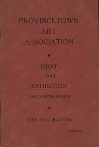 Provincetown Art Association Exhibition (First) 1949