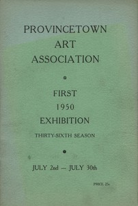 Provincetown Art Association Exhibition (First) 1950