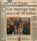 Gay Marriage Ban Stays Off 2008 Ballot