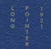 Long Pointer - 1951