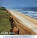 Cape Cod Where Sea Holds Sway Over Man and Land